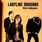 Album First releases de Ladylike Dragons