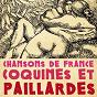 Compilation Chansons de france coquines et paillardes avec Alcide Terneuse / Sandrey / Joséphine Baker / Lyjo / Stello...