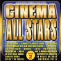 Compilation Cinema all stars volume 2 cover version avec Liliana / J.F. World Orchestra / B.M. Dance / Sonix / Ariela...
