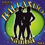 Compilation Invito al ballo ballando samba volume 1 avec Brasilian / Dany / Samba Band / Victor / Chico...