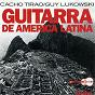 Album Guitarra de america latina de Guy Lukowski / Cacho Tirao