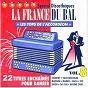 Compilation La france du bal, vol. 8 : les tops de l'accordéon avec David Corry / Franck Vilain / Alexandre Monnier / Delphine Lemoine / Emmanuel Rolland...