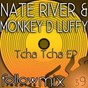Album Tcha tcha ep de Nate River / Monkey D Luffy