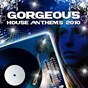 Compilation Gorgeous house anthems 2010 avec But / But, Memo / Luca Martinelli / Stereo Mutants / DJ Electric, Simone de Nauw...