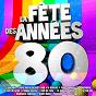 Compilation Spécial fête des années 80 avec Bézu / Les Charlots / Michel Pruvot / Bernard Ménez / Pompon...
