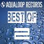Compilation Best of aqualoop (vol. 2) avec Pinball / Niels de Vries / DJ Lee / Sven-R-G VS. Bass-T / Axel Coon...