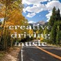 Compilation Creative driving music avec 4speakers / Newheart / Heathous / Motivated / Sepphoris...
