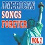 Compilation American songs forever, vol. 7 avec Mitch Miller / Louis Armstrong / The Andrews Sisters, Dan Dailey / Rosemary Clooney / Pauline Byrne...
