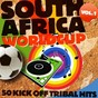 Compilation South africa worldcup, vol. 1 (50 kick off tribal hits ) avec Smoma / Claudio Diva, MC Hair / B.D.J. / Fax the Fax / Mixtechi...