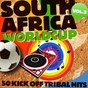 Compilation South africa worldcup, vol. 2 (50 kick off tribal hits ) avec DJ Nano / Tribal Mask / Rhythm Factory / Fatherfunkin / Magda...