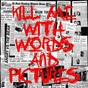 Album Kill me with words and pictures de Angry vs the Bear