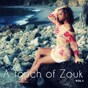 Compilation A touch of zouk, vol. 1 avec Yves Alan / Christiane Vallejo / Eric Virgal / Jean Marie Ragald / Steevy...