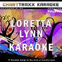 Album Artist karaoke, vol. 262 : sing the songs of loretta lynn, vol. 2 (karaoke in the style of loretta lynn) de Charttraxx Karaoke