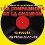 Album Les compagnons de la chanson (les trois cloches) de Les Compagnons de la Chanson