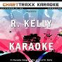 Album Artist karaoke, vol. 302: sing the songs of R. kelly (karaoke in the style of R. kelly) de Charttraxx Karaoke