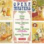 Compilation Opera masters: carmen, la traviata, la bohème... (classic historical recordings) avec Amelita Galli Curci / Maria Caniglia / Beniamino Gigli / Erzio Pinza / Conchita Supervía...