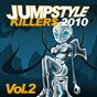 Compilation Jumpstyle killers 2010, vol. 2 avec C2K / Cod X / Tyggers / J3R / Panthers...