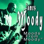 Album Moods from moody de James Moody