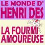 Album Le monde d'henri dès - la fourmi amoureuse de Henri Dès