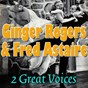 Compilation Ginger rogers meets fred astaire, vol. 4 avec Raul Roulien / Ginger Rogers / Brazilian Turunas Ochestra / Fred Astaire / Flying Down To Rio Orchestra...