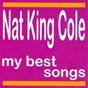 Album My best songs - nat king cole de Nat King Cole