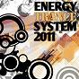 Compilation Energy trance system 2011 avec SN & Myce / Marc Stylen / Hypnotik / 4racoon Yes / Astra...
