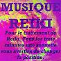 Album Musique reiki (pour le traitement de reiki. tous les trois minutes une sonnette vous avertira de changer la position) de Musique Reiki