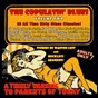 Compilation The copulatin' blues, vol. 2 (digitally remastered) avec Ted Shapiro / Harry Roy & His Bat Club Boys, Harry Roy, Ivor Moreton, Tommy Venn, Arthur Calkin, Bill Currie, Harry Roy & His Orchestra / Oscar's Chicago Swingers / Walter Roland / Cliff Edwards, Ukulele Ike, Ben Light...