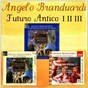 Album Futuro antico I - II - III collection de Angelo Branduardi