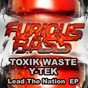 Album Lead the nation de Y-Tek / Toxik Waste