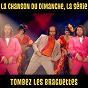 Album Tombez les braguettes (la chanson du dimanche, la série saison 1) de La Chanson du Dimanche