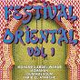 Compilation Festival oriental, vol. 1 avec Mohamed Abdel Wahab / Saïd Abdou / Farid el Atrache / Asmahan / Anonyme...