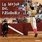Compilation Lo mejor del pasodoble avec Harmonie la Nèhe / Soria 9 Sevilla / Banda Inmemorial del Rey / Harmonie Bayonnaise / Musique Al Violin...