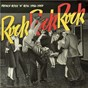 Compilation Rock rock rock: french rock and roll (1956 - 1959) avec Amy Anahid / Dick Rasurell et Ses Berlurons / Rockin Harry & His Bros / Edmond Taillet / Ferry Rock Barendse...