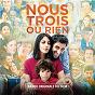 Compilation Nous trois ou rien (bande originale du film) avec Ludovico Einaudi / Bibio / György Cziffra / Bijan Bijani / Ahmad Ali Rezayi...