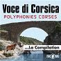 Album Voce DI corsica, polyphonies corses, la compilation de Voce DI Corsica