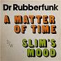 Album My life at 45, PT. 3 de Dr Rubberfunk