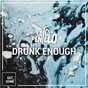 Album Drunk enough de Loic Penillo