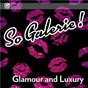 Compilation So galerie! glamour and luxury avec Frédéric Auger / Pierre-Arnaud Crespeau / Loïc Ghanem / Jok'a'face