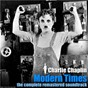 Album Modern Times - The Complete Remastered Soundtrack de Charlie Chaplin