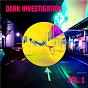 Compilation Dark Investigation, Vol. 1 avec Eric Chevalier / Thierry Westermeyer / Angélique Nachon / Jean-Claude Nachon / Laurent Parisi...