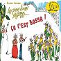 Album Ça c'est bossa ! de Olivier Caillard / Les P'Tits Loups du Jazz