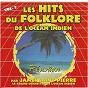Album Les hits du folklore de l'océan indien (vol. 2) de James Saint-Pierre