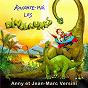 Album Raconte-moi les dinosaures (conte musical) de Anny Versini, Jean-Marc Versini