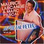 Album Le P'tit bal rétro, vol. 3 (french accordion) de Marc Pascal / Maurice Larcange