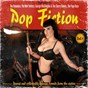 Compilation Pop fiction (rarest and collectable garage sounds from the sixties), vol. 4 avec The Casuals / Don & the Goodtimes / Liberty Party / The New Yorkers / The Sonics...