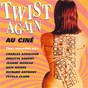 Compilation Twist again au ciné, vol. 1 (bandes originales de films) avec Les Parisiennes / The American Breed / Geneviève Grad / Charles Aznavour / Richard Anthony...