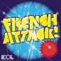 Compilation French attack! avec Goon & Koyote / Surkin / Digikid84 / Danger / Alex Gopher...