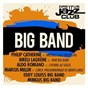 Compilation Dreyfus jazz club: big band avec Biréli Lagrène / Philip Catherine / Brussel Jazz Orchestra / The Wdr Big Band / Aldo Romano...