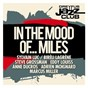 Compilation Dreyfus jazz club: in the mood of... miles avec Marcus Miller / Biréli Lagrène / Sylvain Luc / Steve Grossman Quintet / Harold Land...